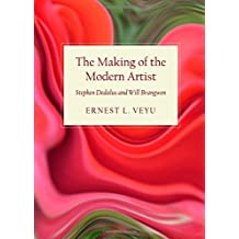 The Making of the Modern Artist: Stephen Dedalus and Will Brangwen