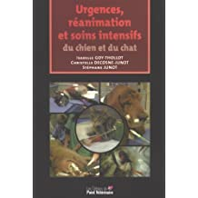 Urgences, Reanimation et Soins Intensifs du Chien et du Chat