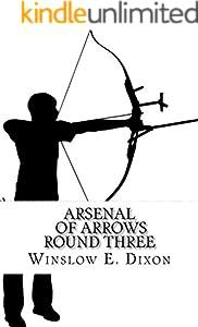 Arsenal of Arrows Round Three