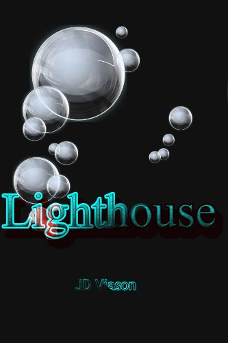 Lighthouse (Lighthouse Saga Book 1)