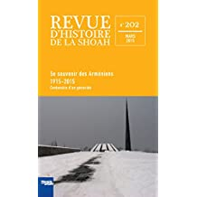 REVUE D'HISTOIRE DE LA SHOAH NO.202 : SE SOUVENIR DES ARMÉNIENS (1915-2015)