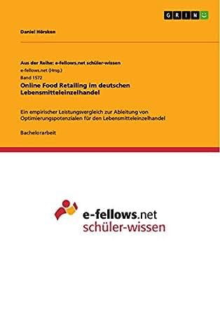 Online food retailing bachelorarbeit motivationsschreiben bwl studium vorlage