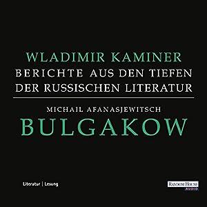 Michail Afanasjewitsch Bulgakow Hörbuch