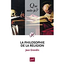 Philosophie de la religion (La) [nouvelle édition]