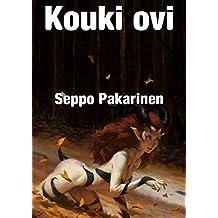 Kouki ovi (Finnish Edition)