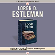 Book Club: Bibliomysteries, Book 8 Audiobook by Loren D. Estleman Narrated by L.J. Ganser