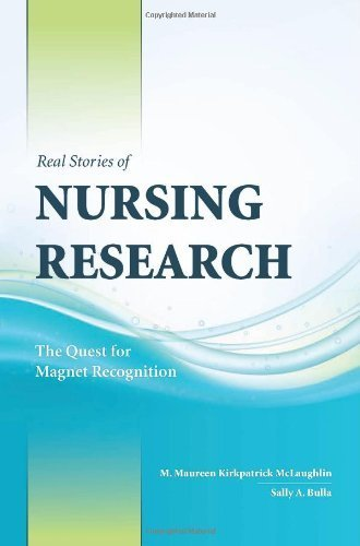 Sincere Stories Of Nursing Research: The Quest For Magnet Recognition by M. Maureen Kirkpatrick McLaughlin (2009-03-09)