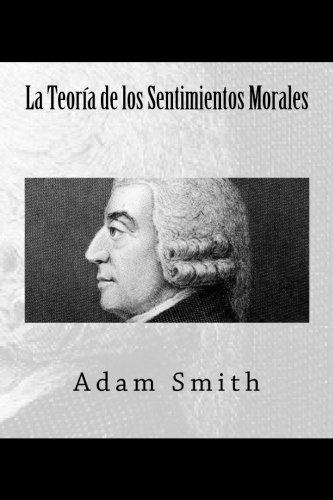Libro : La Teoria de los Sentimientos Morales  - Smith, Adam