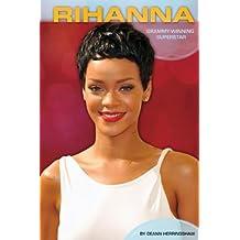 Rihanna:: Grammy-Winning Superstar