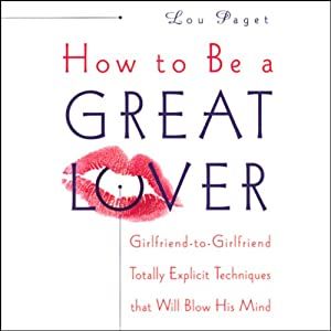 How to Be a Great Lover Audiobook
