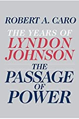 The Passage of Power: The Years of Lyndon Johnson Hardcover