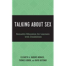 Talking About Sex: Sexuality Education for Learners with Disabilities
