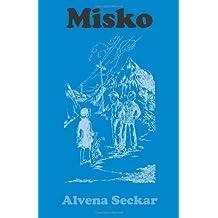 Misko by Alvena Seckar (1999-11-01)