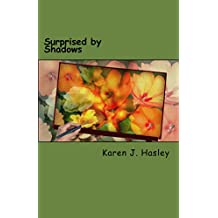Surprised by Shadows (New Hope Series Book 2)