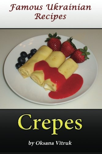 Download crepes famous ukrainian recipes book pdf audio id0d4gzac forumfinder Image collections