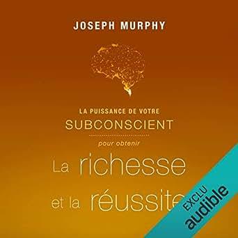 Joseph murphy download la puissance du subconscient