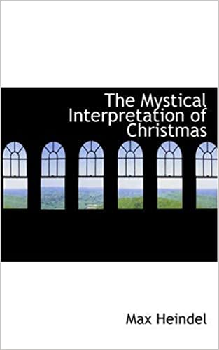 The mystical interpretation of Christmas (c1920)