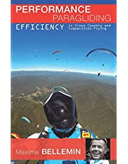 Performance Paragliding - Efficiency in Cross-Country and Competition Flying: 2