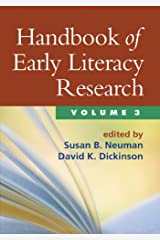 Handbook of Early Literacy Research, Volume 3 Kindle Edition
