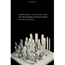 Archaeology of Communities: A New World Perspective