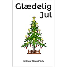 Glædelig Jul: A Bilingual Christmas Picture Book English-Danish