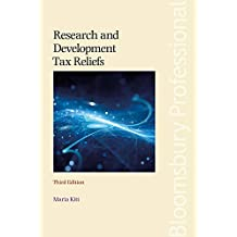 Research and Development Tax Reliefs: (third Edition)