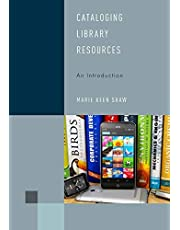 Cataloging Library Resources: An Introduction (Volume 3)