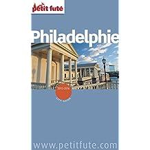 Philadelphie 2015/2016 Petit Futé (City Guide)