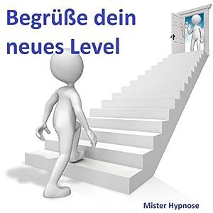 Begrüße dein neues Level Hörbuch