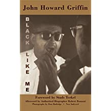 Black Like Me: The Definitive Griffin Estate Edition
