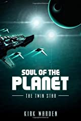 Soul of the Planet: The Twin Star Paperback