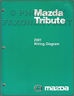 [DIAGRAM_1CA]  2001 Mazda Tribute Wiring Diagram Manual Original: Mazda: Amazon.com: Books | Mazda Tribute 2001 Wiring Diagram |  | Amazon.com