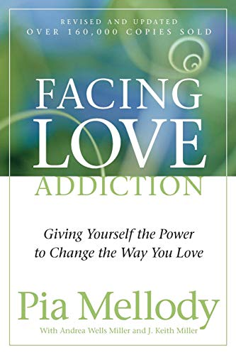 Facing Love Addiction: Giving Yourself the Power to
