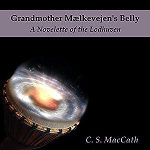 Grandmother Mælkevejen's Belly Audiobook