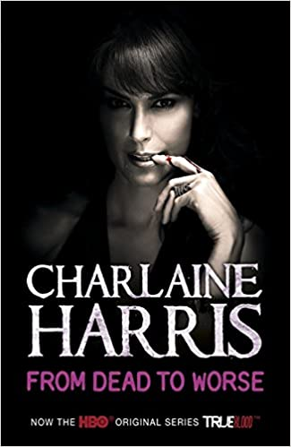 Read From Dead To Worse Sookie Stackhouse 8 By Charlaine Harris