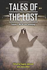 Tales of the Lost Volume 1: We all Lose Something! (Things in the Well) Paperback
