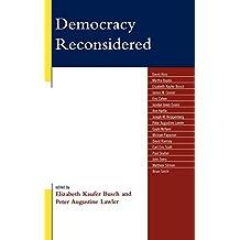 Democracy Reconsidered