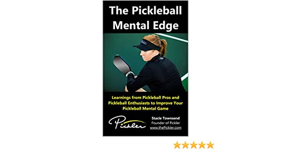 Pickleball: The Mental Side by Harry W. Carpenter