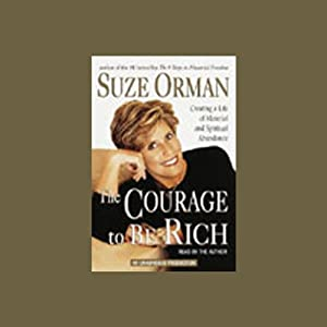 The Courage to Be Rich Hörbuch