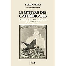 Le Mystère des Cathédrales (French Edition)