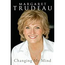 margaret trudeau changing my mind free ebook download