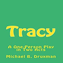 Tracy Audiobook by Michael B. Druxman Narrated by Chris Hendrie