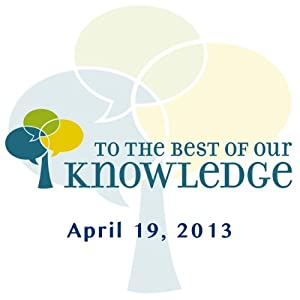 To the Best of Our Knowledge: Innovative Fiction Radio/TV Program
