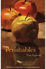 Perishables Kindle Edition