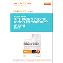 Mosby's Essential Sciences For Therapeutic Massage - Elsevier eBook on Intel Education Study (Retail Access Card): Anatomy, Physiology, Biomechanics, and Pathology, 4E
