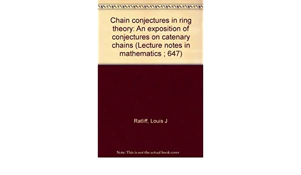 Chain conjectures in ring theory