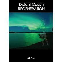 Distant Cousin: Regeneration (Distant Cousin series Book 4)