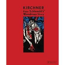 Ernst Ludwig Kirchner: Peter Schlemihl's Wondrous Story, 1915