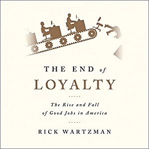 The End of Loyalty Audiobook