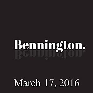 Bennington, March 17, 2016 Radio/TV Program
